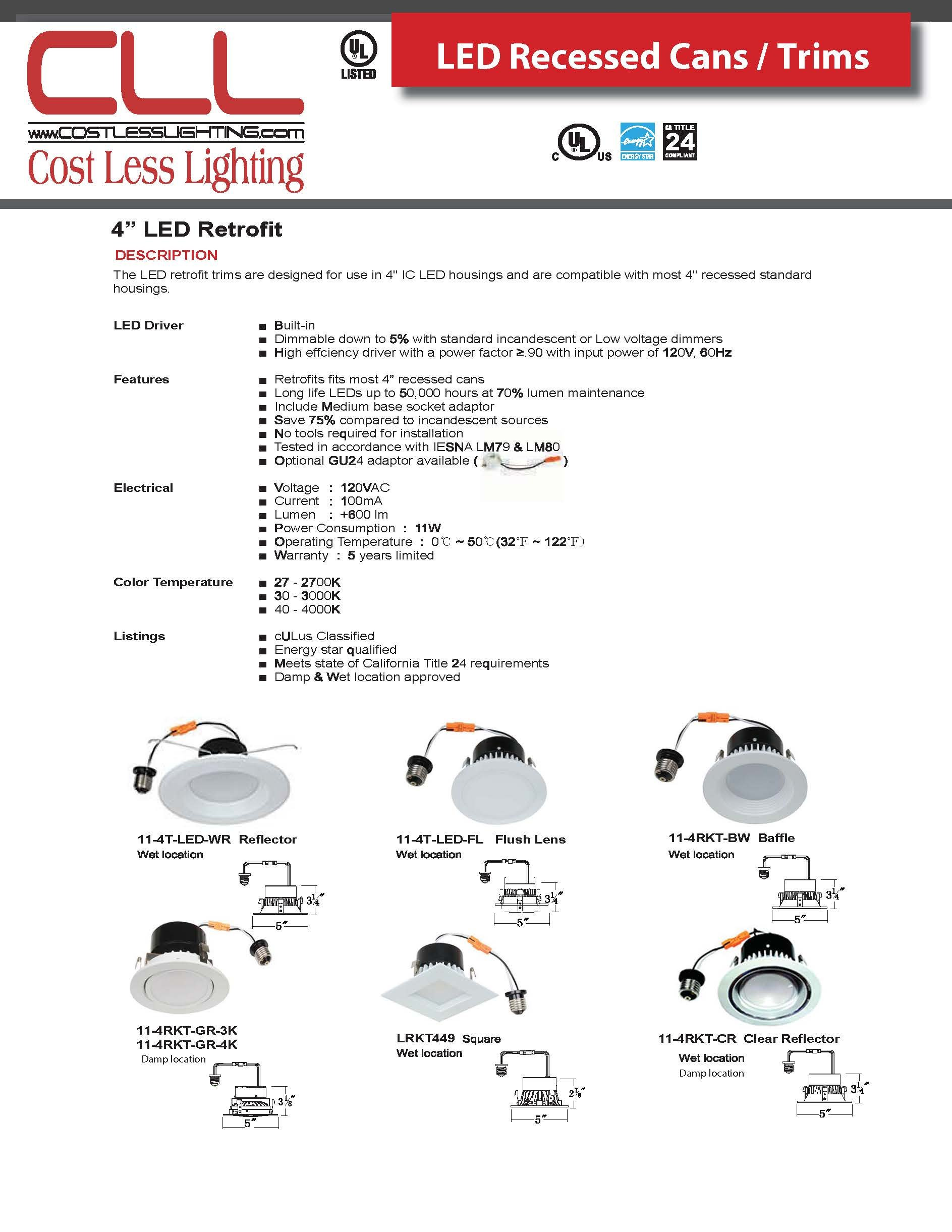 Cost Less Lighting 4'' Inch LED Can & Trim Combo New Work Contruction IC Insulation Contact Rated Downlight - Energy Star Rated Baffle