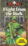 Flight from the Dark (Lone Wolf Adventures)