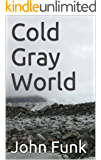 Cold Gray World