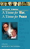 A Star Trek: The Next Generation: Time #9: A Time for War, A Time for Peace