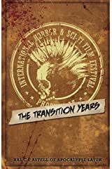 The International Horror & Sci-Fi Film Festival: The Transition Years (Festival Series) (Volume 1)