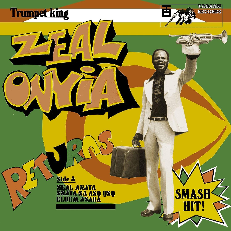 Trumpet King Zeal Onyia Returns by Zeal Onyia: Amazon co uk