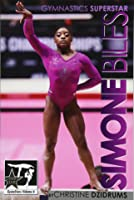 Simone Biles: Superstar Of Gymnastics: GymnStars