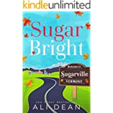 Sugar Bright (Vermonters Forever)