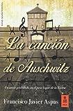 La canción de Auschwitz (Kailas Ficción)