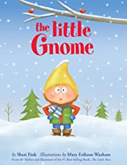The Little Gnome (Adaptability Book about Dealing with Change)