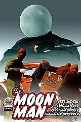 The Moon Man Volume 2 Kindle Edition
