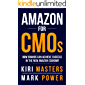 Amazon For CMOs: How Brands Can Achieve Success In The New Amazon Economy