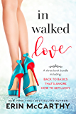 In Walked Love: A romantic comedy bundle