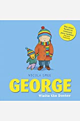 George Visits the Doctor Kindle Edition