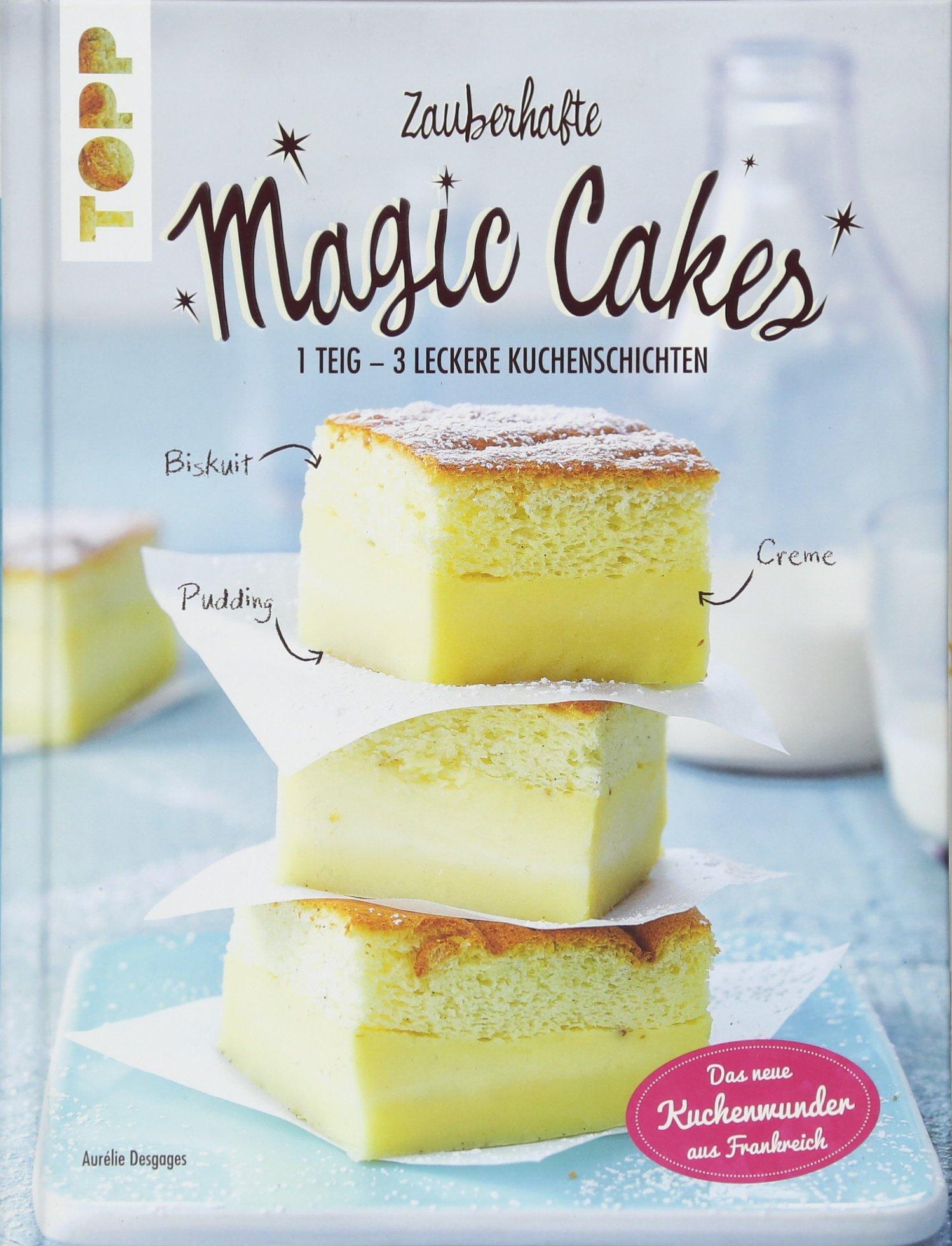 zauberhafte-magic-cakes-1-teig-3-leckere-kuchenschichten-das-neue-kuchenwunder-aus-frankreich