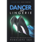 Dancer in Lingerie (English Edition)