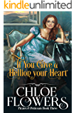 If You Give a Hellion Your Heart: An American Historical Romance (Pirates & Petticoats Action & Adventure Romance Book 3…