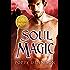 Soul Magic (Italiano) (Trilogia Vol. 3)