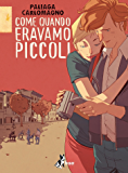 Come Quando Eravamo Piccoli (Le città viste dall'alto)