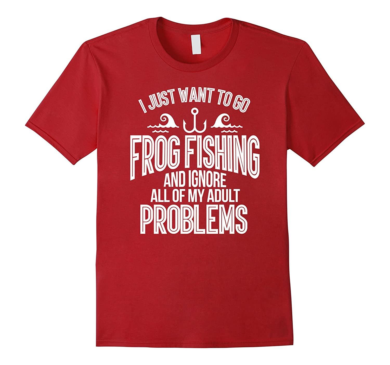 Just Wanna Go Frog Fishing Shirt Bass Fish Catching Tshirts-Art