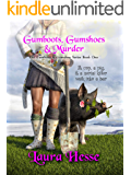 Gumboots, Gumshoes & Murder: A funny cozy animal mystery series (The Gumboot & Gumshoe Series Book 1)