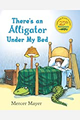 There's an Alligator under My Bed Kindle Edition