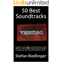 50 Best Soundtracks: A guide to the music of Jerry Goldsmith, John Williams, Hans Zimmer and many more with an exclusive… book cover