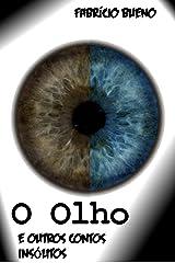 O olho e outros contos insólitos eBook Kindle