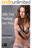Wife Tries Flashing and More (First Cuckolding Book 10)