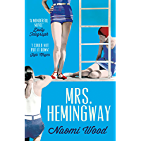 Mrs. Hemingway: A Richard and Judy Book Club Selection (English Edition)