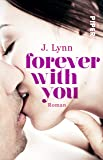 Forever with You: Roman (Wait for You, Band 6)
