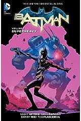 Batman (2011-2016) Vol. 8: Superheavy (Batman Graphic Novel) Kindle Edition