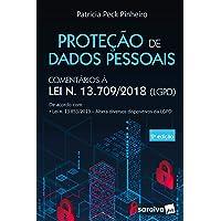 Proteção de Dados Pessoais: Comentários à Lei n. 13.709/2018 -LGPD