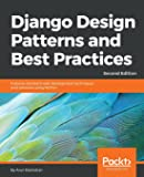 Django Design Patterns and Best Practices - Second Edition