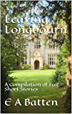 Leaving Longbourn: A Compilation of Five Short Stories
