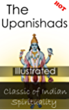 The Upanishads: An Illustrated Classic of Indian Spirituality (English Edition)