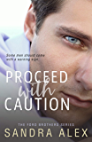 Proceed with Caution (Ford Brothers Book 1)