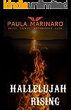 Hallelujah Rising (Hells Saints Motorcycle Club Book 5)
