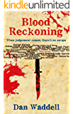 Blood Reckoning (Blood Detective Series Book 3)