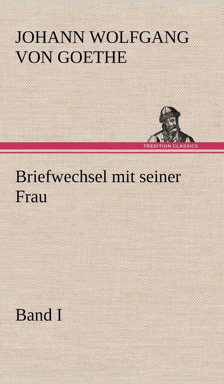 Download Briefwechsel Mit Seiner Frau. Band I (German Edition) ebook