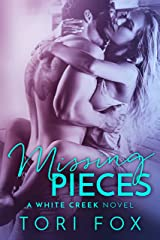 Missing Pieces: A small town romance (The White Creek Series Book 1) Kindle Edition