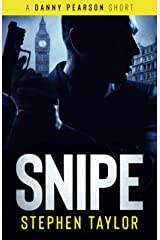 SNIPE: He's out and he's coming for you... (A Danny Pearson Thriller) Kindle Edition