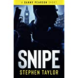 SNIPE: He's out and he's coming for you... (A Danny Pearson Thriller)