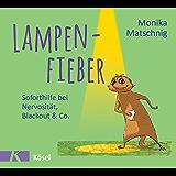 Lampenfieber: Soforthilfe bei Nervosität, Blackout & Co.