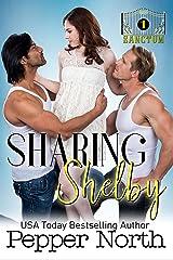 Sharing Shelby: A SANCTUM novel Kindle Edition