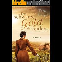 Das schwarze Gold des Südens (German Edition)