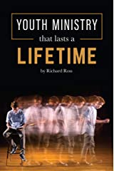 Youth Ministry That Lasts a Lifetime Hardcover