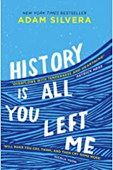 History Is All You Left Me: From the smash-hit author of They Both Die at the End Kindle Edition