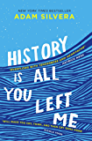 History Is All You Left Me: A Zoella Book Club 2017 novel (English Edition)