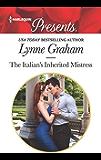 The Italian's Inherited Mistress (Harlequin Presents Book 3673) (English Edition)