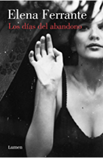 Los días del abandono (Spanish Edition)