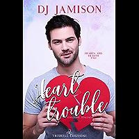 Heart Trouble (Edizione italiana) (Hearts and Health Vol. 1) (Italian Edition) book cover