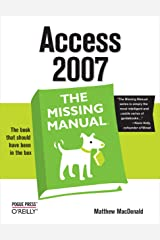 Access 2007: The Missing Manual Kindle Edition