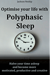 Ubersleep: Nap-Based Sleep Schedules and the Polyphasic Lifestyle